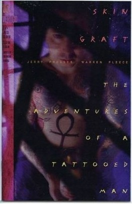 Skin Graft: the Adventures of a Tattooed Man #1