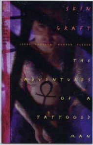 Skin Graft: the Adventures of a Tattooed Man 1993 #1