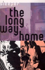 Sleeper: the Long Way Home 2005