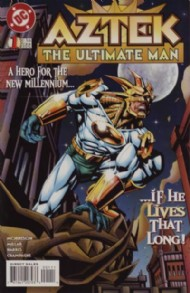 Aztek: the Ultimate Man 1996 - 1997 #1