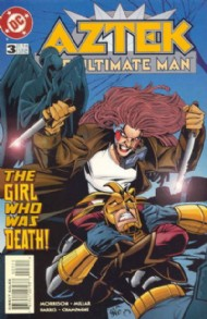 Aztek: the Ultimate Man 1996 - 1997 #3