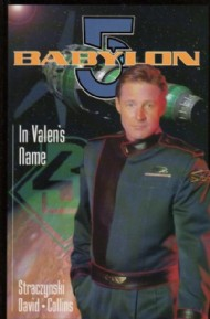 Babylon 5: in Valen's Name 1998 #0
