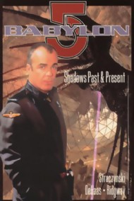 Babylon 5: Shadows Past and Present 1998