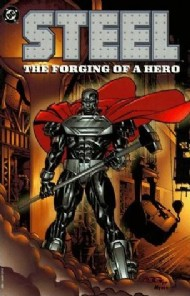Steel: the Forging of a Hero 1997