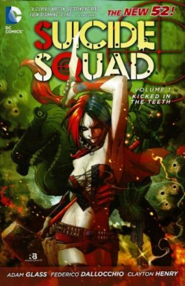 Suicide Squad (4th Series): Kicked in the Teeth #1