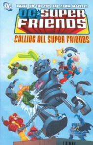 Super Friends: Calling All Super Friends 2009 #2