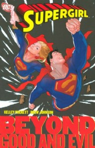 Supergirl: Beyond Good and Evil 2008