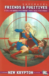 Supergirl: Friends and Fugitives 2010
