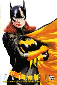 Batgirl: the Greatest Stories Ever Told 2010