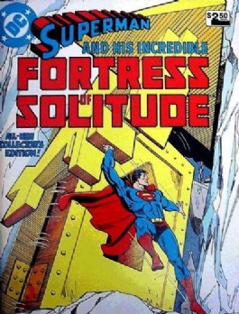 Superman and His Incredible Fortress of Solitude