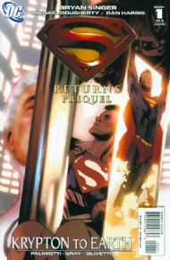 Superman Returns Prequel 2006 #1