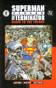 Superman Vs. the Terminator: Death to the Future 1999 - 2000