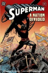 Superman: a Nation Divided 1999
