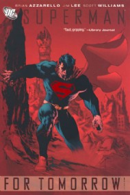 Superman: for Tomorrow 2005 #1