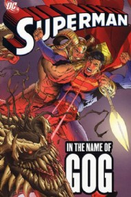 Superman: in the Name of Gog 2006