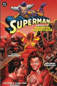 Superman: Krisis of the Krimson Kryptonite 1996