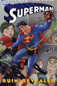 Superman: Ruin Revealed 2006