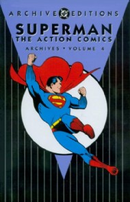 Superman: the Action Comics Archives 1998 - 2007 #4
