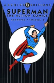 Superman: the Action Comics Archives 1998 - 2007 #5