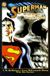 Superman: Where Is Thy Sting? 2001