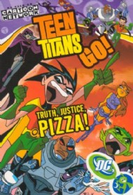 Teen Titans Go!: Truth, Justice, Pizza! 2004 #1