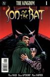 The Kingdom: Son of the Bat #1