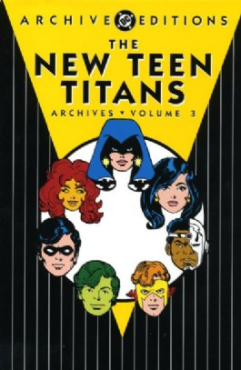 The New Teen Titans Archives #3