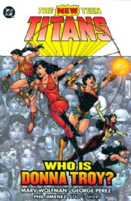 The New Teen Titans: Who Is Donna Troy? 2005