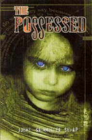 The Possessed 2004