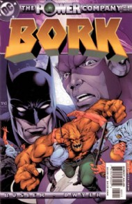 The Power Company: Bork 2002 #1