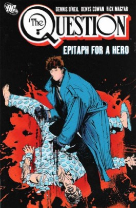 The Question: Epitaph for a Hero #3