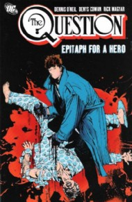 The Question: Epitaph for a Hero 2008 #3