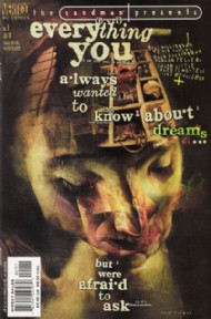 The Sandman Presents: Everything You Always Wanted to Know About Dreams...but Were Afraid to Ask 2001 #1