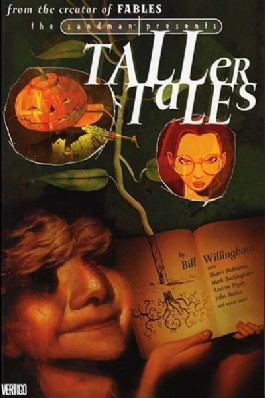 The Sandman Presents: Taller Tales