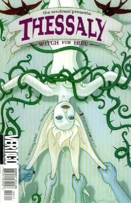 The Sandman Presents: Thessaly: Witch for Hire #3