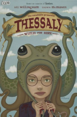 The Sandman Presents: Thessaly: Witch for Hire