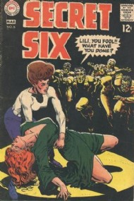 The Secret Six 1968 - 1969 #6