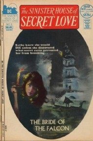 The Sinister House of Secret Love 1971 - 1972 #3