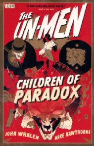 The Un-Men: Children of Paradox 2008