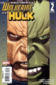 Ultimate Wolverine Vs. Hulk 2006 - 2009 #2