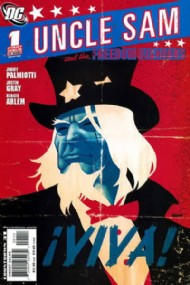 Uncle Sam and the Freedom Fighters (Mini Series 2) 2006 - 2008 #1