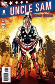 Uncle Sam and the Freedom Fighters (Mini Series 2) 2006 - 2008 #8