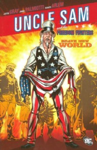 Uncle Sam and the Freedom Fighters: Brave New World 2008