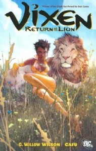 Vixen: Return of the Lion 2008 - 2009