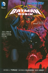 Batman and Robin (2nd Series): Born to Kill 2012 #1