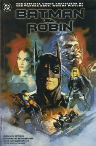 Batman and Robin: the Official Comic Adaptation of the Warner Bros. Motion Picture 1997