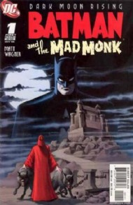 Batman and the Mad Monk 2007 #1