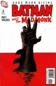Batman and the Mad Monk 2007 #2