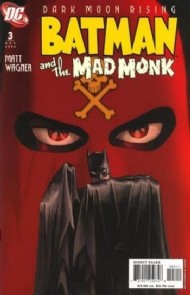 Batman and the Mad Monk 2007 #3