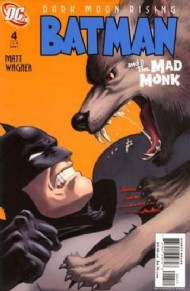 Batman and the Mad Monk 2007 #4